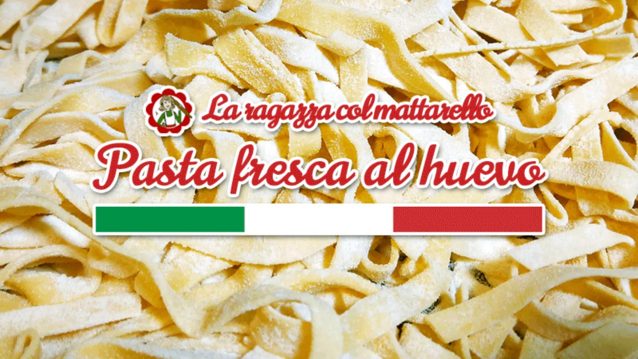 Como Hacer Pasta Fresca Al Huevo La Receta Original Italiana Paso A Paso